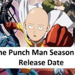 One Punch Man Season 3 Release Date Info